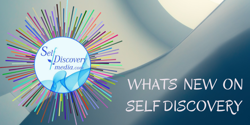 WHAT IS NEW ON SELF DISCOVERY (2)